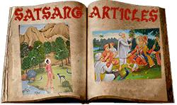 || SATSANG ARTICLES ||