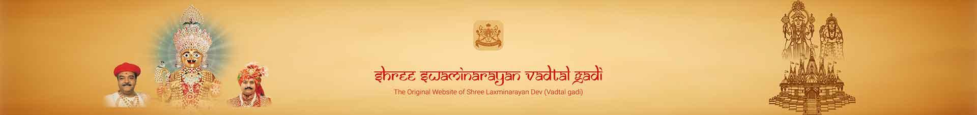 Shree Swaminarayan Vadtal Gadi - SVG, Swaminarayan