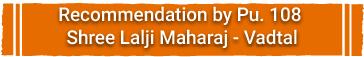 Recommendation Vachanamrut Katha By pu. Lalji Maharaj Shree(Vadtal)