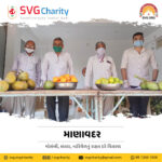 SVG Charity: Distribution of fruits at concessional rates for Kovid-19 patients in Manavadar | April 2021