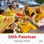 Chicago, USA : 30th Patotsav | 22th May To 30th May, 2021